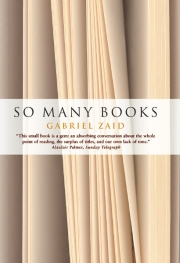 "Gabriel Zaid ""So Many Books"""